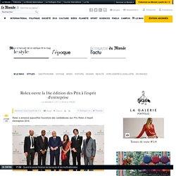 Rolex ouvre la 16e édition des Prix à l'esprit d'entreprise