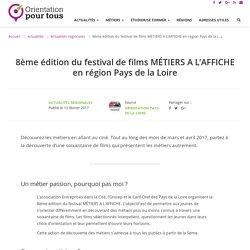 8ème édition du festival de films MÉTIERS A L'AFFICHE en région Pays de la Loire