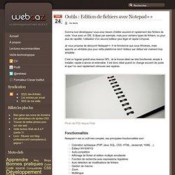 NOTEPAD++ - Edition de fichiers avec Notepad++