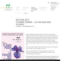 Édition 2017 - Flower power - Le pouvoir des fleurs