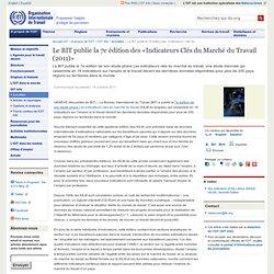 Le BIT publie la 7e édition des «Indicateurs Clés du Marché du Travail (2011)»