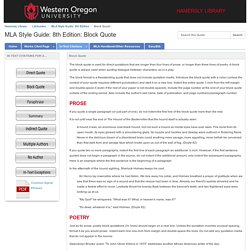 Block Quote (for long quotes) - MLA Style Guide: 8th Edition - LibGuides at Western Oregon University