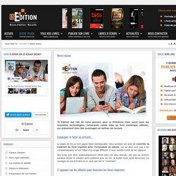 La vision d'une maison d'édition spécialisée dans l'édition numérique