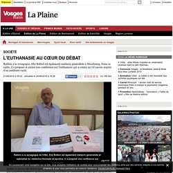 L'euthanasie au cœur du débat - Vosges Matin