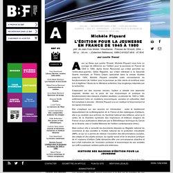 L'édition pour la jeunesse en France de 1945 à 1980