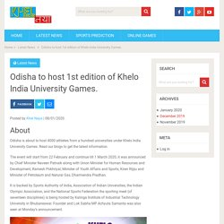 Odisha to host 1st edition of Khelo India University Games. - KhelNaya
