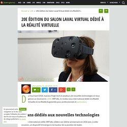 20e édition du Salon Laval Virtual dédié à la Réalité Virtuelle