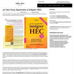Editions du 46Je Vais Vous Apprendre à Intégrer HEC