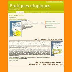 Editions REPAS - Faire des hommes libres - Boimondau et les Communautés de Travail à Valence - 1941 - 1982