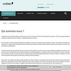 Editions Le Chêne - Qui sommes-nous ?