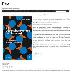 FYP Editions - Le désenchantement d'internet