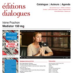 Irène Frachon - Mediator 150 mg