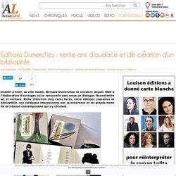 Éditions Dumerchez : trente ans d'audace et de création d'un bibliophile