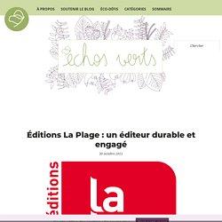 Éditions La Plage : un éditeur durable et engagé