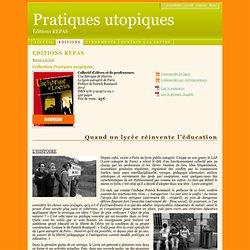Editions REPAS - Une fabrique de libertés - Le lycée autogéré de Paris