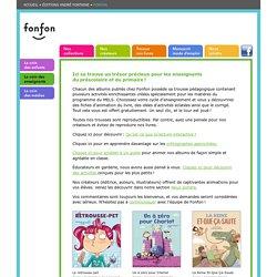 Les Éditions André Fontaine - Fonfon - Le coin des enseignants