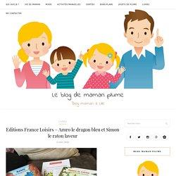 Editions France Loisirs - Azuro le dragon bleu et Simon le raton