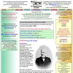 ÉDITIONS INTERDITES - Collection La Nouvelle Science de Guérir, 1893