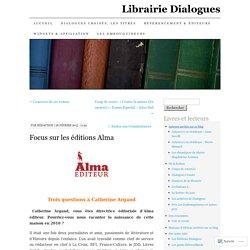 Focus sur les éditions Alma (Librairie Dialogues)