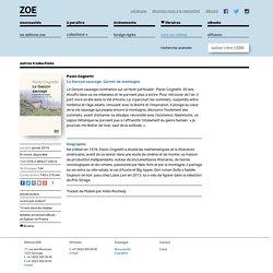 Editions ZOE / Le Garçon sauvage. Carnet de montagne / Paolo Cognetti
