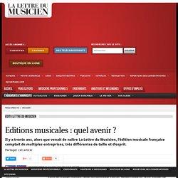 Editions musicales : quel avenir ?