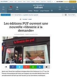 Le Figaro Mars 2016 Les éditions PUF ouvrent une nouvelle «librairie à la demande»