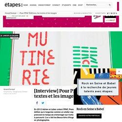 Pour PPAF Éditions, les textes et les images s'imbriquent