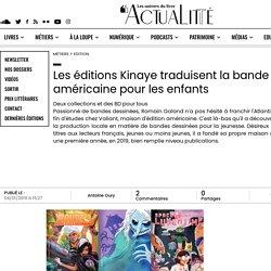 Les éditions Kinaye traduisent la bande dessinée américaine pour les enfants