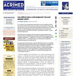 Les éditocrates contresignent l'accord MEDEF-CFDT