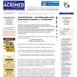 Jeudi d'Acrimed : « Les éditocrates ou les prescripteurs d'opinion », 10 décembre