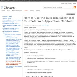 How to Use the Bulk URL Editor Tool to Create Web Application Monitors