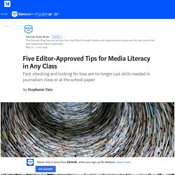 Five Editor-Approved Tips for Media Literacy in Any Class