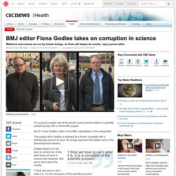 BMJ editor Fiona Godlee takes on corruption in science - Health