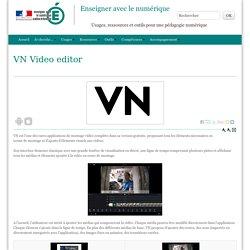 VN Video editor - Enseigner avec le numérique