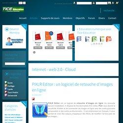 PIXLR Editor : un logiciel de retouche d'images en ligne