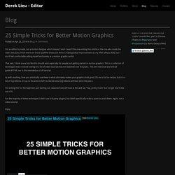 Derek Lieu – Editor » 25 Simple Tricks for Better Motion Graphics