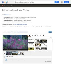 Editor video di YouTube - Guida di YouTube