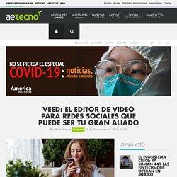 Veed: el editor de video para redes sociales que puede ser tu gran aliado