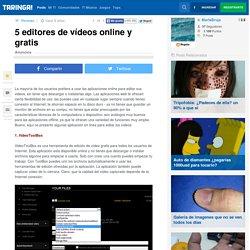 5 editores de vídeos online y gratis - Taringa!