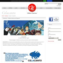 Celacanto - Collana Laterza per Ragazzi
