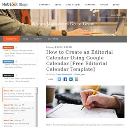 How to Create an Editorial Calendar Using Google Calendar [Free Editorial Calendar Template]