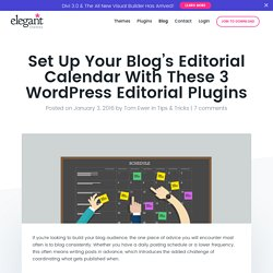 Set Up Your Blog's Editorial Calendar With These 3 WordPress Editorial Plugins