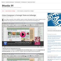 Métodos para Componer y Corregir Texto en InDesign