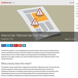 "How to Use ""Editorial Use Only"" Images - The Shutterstock Blog"