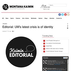 Editorial: UM's latest crisis is of identity