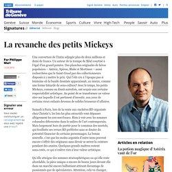 Editorial: La revanche des petits Mickeys -