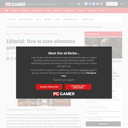Editorial: How to save adventure games