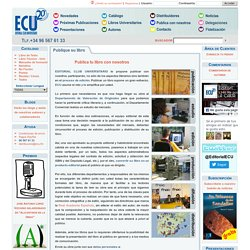 Edita con nosotros tu libro. Publica con nosotros - Editorial Club Universitario