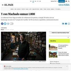 Editorial Visor: Y con Machado suman 1.000