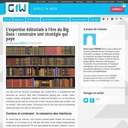 L'expertise éditoriale à l'ère du Big Data : construire une stratégie qui paye